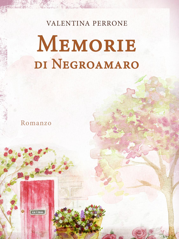 new-cover_memorie-di-negroamaro_22.08.2020